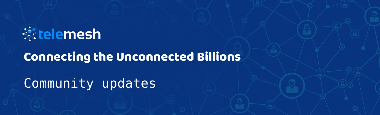 Telemesh — An on-grid & off-grid messaging app powered by blockchain: First Quarter Updates, 2020